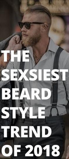 The Sexsiest Beard Style Trend Of 2018 Sexy Bart, Stylish Beards, Stylish Men, Bart Styles, Patchy Beard, Beard Designs, Hot Beards, Cool Face, Full Beard