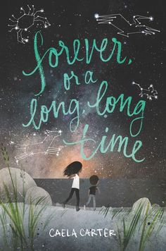 Forever, or for a Long Time - Caela Carter