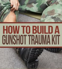 How to build a gunshot trauma kit for SHTF or Hunting. A must have for medical prep for preppers! Schul Survival Kits, Survival Prepping, Survival Skills, Survival Hacks, Survival Quotes, Manchester United, Real Madrid, Trauma, First Aid Kit Checklist
