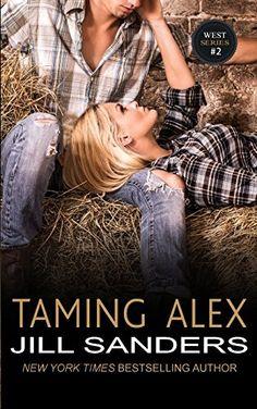 Taming Alex (The West Contemporary Romance Series) (Volume 2) by Jill Sanders http://www.amazon.com/dp/1497415365/ref=cm_sw_r_pi_dp_miJ5vb10RPNT5