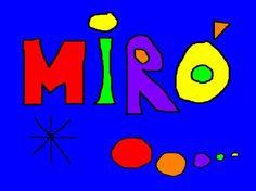 JOAN MIRÓ Presentació destinada a alumnes d'Educació infantil i primer cicle de primària