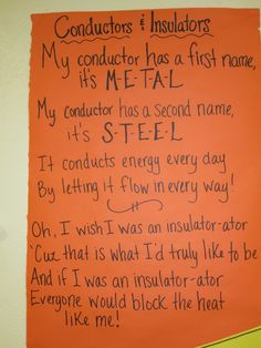 Conductor and Insulator song I created.the kids love it and it helps them remember which one is which! (sung to the tune of the Oscar Meyer Wiener song) Science Inquiry, Third Grade Science, Elementary Science, Physical Science, Science Classroom, Science Lessons, Teaching Science, Science Education, Science For Kids