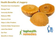 Health Benefits of Jaggery