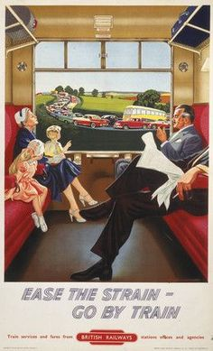 Ease the strain - go by train', BR poster, c 1950s