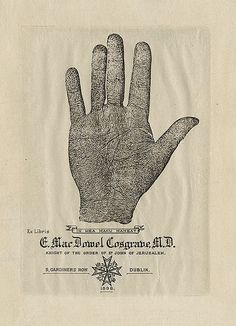 [Bookplate of F. MacDowel Cosgraoe]  Date: 1898  Description: States, 'Ex Libris F. MacDowel Cosgrave, M.D. Knight of the Order of St. John of Jerusalem. 5 Gardiners Row, Dublin. 1898;' features an illustration of a hand with the motto 'In mea manu maneat.' Unsigned.  Format: 1 print, col., 16 x 12 cm.  Source: Pratt Institute Libraries, Special Collections 249 (sc00794)*