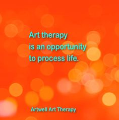 At times we just need some help to process what is going on.  Art therapy is a safe and effective approach to personal change, healing and growth.