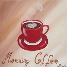 Love Morning Coffee Original Acrylic Painting on Etsy, $55.00