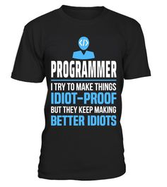 """# Programmer .  Special Offer, not available anywhere else!      Available in a variety of styles and colors      Buy yours now before it is too late!      Secured payment via Visa / Mastercard / Amex / PayPal / iDeal      How to place an order            Choose the model from the drop-down menu      Click on """"Buy it now""""      Choose the size and the quantity      Add your delivery address and bank details      And that's it!"""