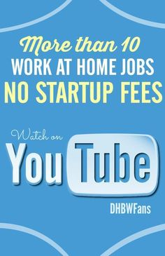 "Check out more than 10 work home based jobs that DON""T require startup fees. #stayathomemom"