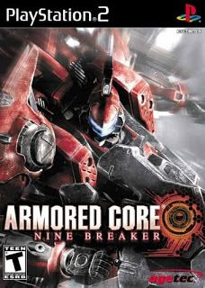 Armored Core Nine Breaker ps2 iso download | Gaming