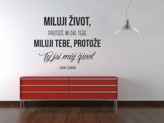 Samolepka na zeď - Miluji život Cool Stuff, Design, Home Decor, Ideas, Decoration Home, Room Decor, Interior Decorating, Thoughts