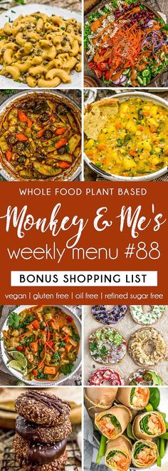 Monkey and Me's Menu 88 features delicious, wholesome recipes! All are Whole Food Plant Based Diet, vegan, oil free, refined sugar free & gluten free. Clean Dinner Recipes, Clean Eating Dinner, Plant Based Diet, Plant Based Recipes, Whole Food Recipes, Vegan Recipes, Side Recipes, Creamy Vegetable Soups, Slow Cooker Balsamic Chicken
