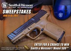 Enter for your chance to win a Smith & Wesson® Model SD9™ Self Defense Pistol.