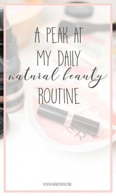 Need to overhaul your beauty products? I'm sharing my 100% all natural beauty routine! Check out this post for details. #naturalbeauty #naturalliving #skincare #EverydayBeautyRoutine Skin Care Spa, Skin Care Regimen, Natural Skin Care, Natural Beauty, Everyday Beauty Routine, Beauty Routines, Skin Care Routine For 20s, Skincare Routine, Skin Routine