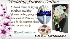 When it comes to buying the finest #wedding flowers online, going to http://www.wholeblossoms.com/ can be the smartest choice you can ever make.