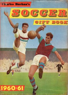 Front cover of the dust wrapper shows West Ham United against Aston Villa (I think, unless this is a Public Practice match between West Ham players?) with the Hammers' Ken Brown on the left.