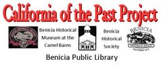 California of the Past Digital Storytelling Project | Benicia Public Library