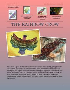 Rainbow Crow: A Lenape Legend about Community and Sacrifice Projects For Kids, Art Projects, Indian Project, Inclusive Education, 4th Grade Social Studies, Crow Art, Art Lesson Plans, Humility, Native American Art