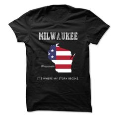 (Tshirt best Design) MILWAUKEE Its where my story begins (Tshirt Legen) Hoodies, Tee Shirts