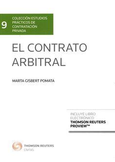 El contrato arbitral / Marta Gisbert Pomata.    Civitas, 2015