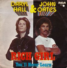 Daryl Hall / John Oates - Rich Girl