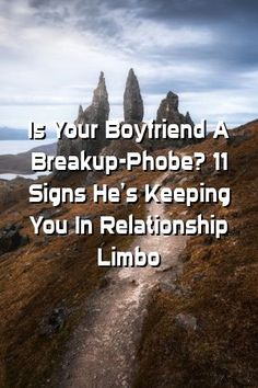Relationalley Is Your Boyfriend A Breakup-Phobe? 11 Signs He's Keeping You In Relationship Limbo Love Life, My Life, Beautiful Life, Single Forever, The Right Man, Meeting Someone, A Guy Who, Real Love, Relationship Advice