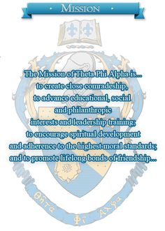 The mission of Theta Phi Alpha.
