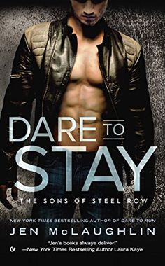 Dare To Stay (The Sons of Steel Row) by Jen McLaughlin https://www.amazon.com/dp/B01839Q530/ref=cm_sw_r_pi_dp_x_w5SOxbGE968F3