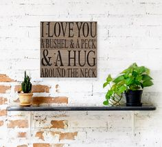 I Love You a Bushel & a Peck Rustic Farmhouse Decor Wood Sign | Gift for Mother | Kitchen Wall Signs | Nursery Room Wall Decor #BestFriendGift #RusticWallArtSign #BeachHouseSigns #ILoveYouABushel #KitchenWallArt #HomeDecorAccessory #CoastalHomeDecor #KitchenDecor #FarmhouseSign #GiftFromSister Reclaimed Wood Wall Art, Rustic Wood Walls, Wood Home Decor, Home Decor Wall Art, Wood Picture Frames, Picture On Wood, Beach House Signs, Beach Frame, Rustic Farmhouse Decor