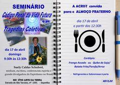 ACRIST Convida para o seu Seminário com Almoço Fraterno - Sepetiba - RJ - http://www.agendaespiritabrasil.com.br/2016/04/15/acrist-convida-para-o-seu-seminario-com-almoco-fraterno-sepetiba-rj/