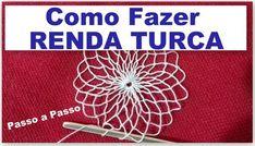 RENDA TURCA #FAZENDO RENDA PASSO A PASSO - AULA 1 Loom Knitting Patterns, Tatting Patterns, Crochet Patterns, Filet Crochet, Irish Crochet, Knit Crochet, Craft Tutorials, Sewing Tutorials, Net Making