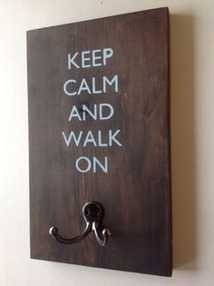 Custom Wood Dog Leash Holder Keep Calm and Walk by thepetcottage, $24.99