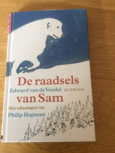 """64/53 Edward van de Vendel - De raadsels van Sam. Een mooi vervolg op """"Toen kwam Sam""""."""