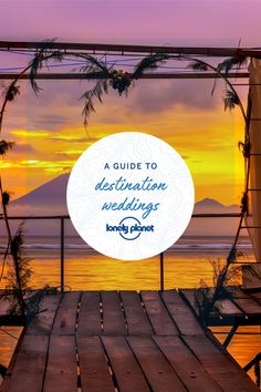 Lonely Planet's guide to how to do a destination wedding, the pros and cons and how to make your overseas nuptials work for you. Romantic Getaways, Romantic Travel, Best Honeymoon Destinations, Travel Destinations, Lonely Planet, Wedding Things, Getting Married, Planets, Destination Wedding