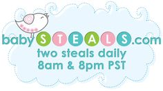 babySTEALS.com® | Daily Deals at 8am & 8pm PST for Mom and Baby