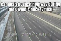 Which we're pretty much guaranteed to win... | 37 Of The Best Memes About Canada On The Internet