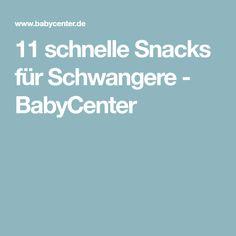 11 schnelle Snacks für Schwangere - BabyCenter
