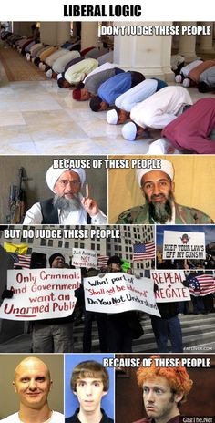 You can travel to exotic countries with liberal logic! Such as Syria, Iraq Afghanistan even Libya !