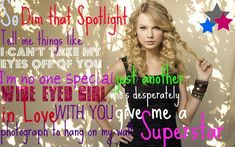 Taylor Swift-Superstar Lyrics by clumsy cause i've fallen in love., via Flickr
