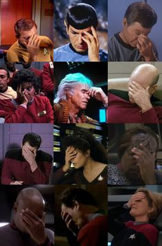 Star Trek facepalms.