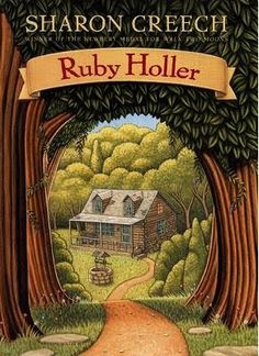 Ruby Holler « need to look into other books by Sharon Creech too