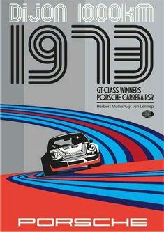 Dijon 1000 km 1973 - Porsche Martini Porsche Carrera, Porsche 911, Porsche Classic, Bmw Classic Cars, Auto Poster, Car Posters, Film Posters, Sports Posters, Vintage Racing