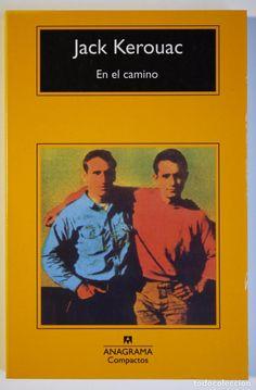 EN EL CAMINO - JACK KEROUAC (Libros de Segunda Mano (posteriores a 1936) - Literatura - Narrativa - Otros)