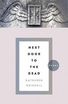 Next Door to the Dead: Poems