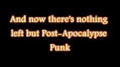 Abney Park - Post Apocalypse Punk lyrics