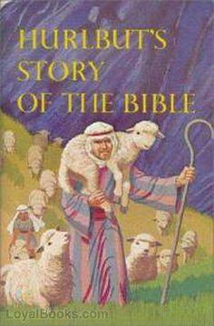 Free Audio Book: Hurlbut's Story of the Bible Bible Story Book, Kids Story Books, S Stories, Bible Stories, Public Domain Books, Mans Best Friend, Nonfiction, Audio Books, How To Memorize Things