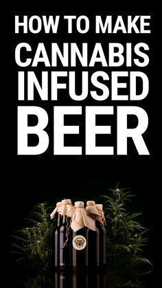 Cannabis Recipe-Drinks. Enjoying a beer with your bud is nothing new. Neither is canna-infused beer. That said, it is making a major resurgence these days. Craft beers with this unique, new twist are springing up everywhere. Even better? If you make your own brews at home, it is absolutely easy to incorporate cannabis into your regular process. #cannibis #Marijuana #weed