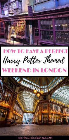 How to Have the Perfect Harry Potter Themed Weekend in London!