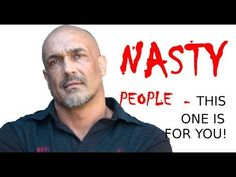Nasty people – this one is for YOU! | gertlouw