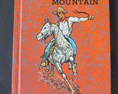 "Vintage children's book ""Cowboy on the Mountain"", 1970. From the Cowboy of Many Races series."